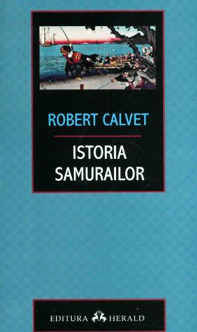 Titlu original: Une histoire des samouraïs Editura: Herald Format: paperback, 220x 130 mm Anul ediției: 2015 Anul primei publicări: 2009 Număr pagini: 304 Comandă la: Herald, Libris